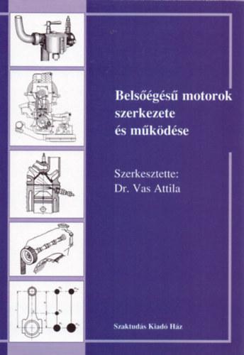 Belsőégésű motorok szerkezete és működése