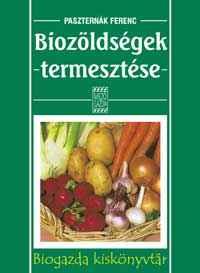 Biozöldségek termesztése