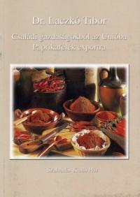 Családi gazdaságokból az Unióba: Paprikafélék exportra