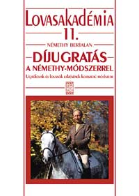 Díjugratás - A Némethy módszerrel-Lovasakadémia 11.