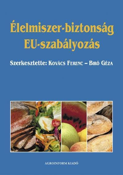 Élelmiszer-biztonság - EU-szabályozás