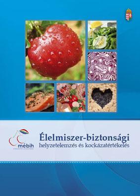 Élelmiszer-biztonsági helyzetelemzés és kockázatértékelés