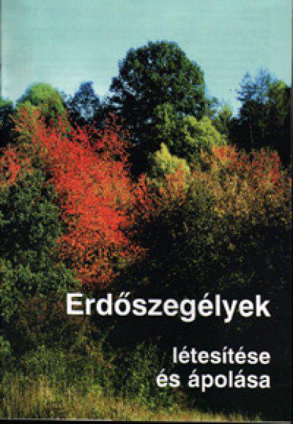 Erdőszegélyek létesítése és ápolása