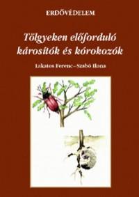 Erdővédelem - Tölgyeken előforduló károsítók és kórokozók