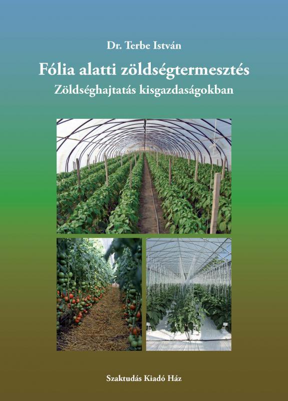 Fólia alatti zöldségtermesztés