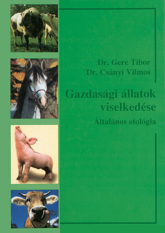 Gazdasági állatok viselkedése - Általános etológia