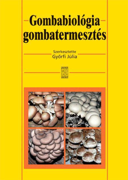 Gombabiológia, gombatermesztés