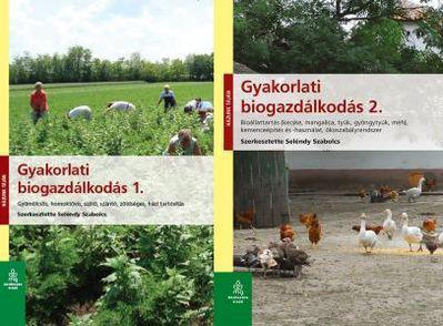 Gyakorlati biogazdálkodás 1-2.
