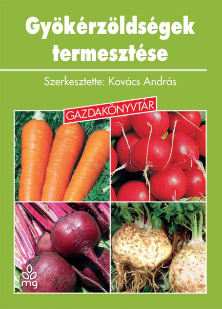Gyökérzöldségek termesztése