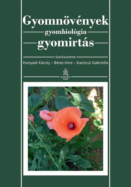 Gyomnövények, gyombiológia, gyomirtás