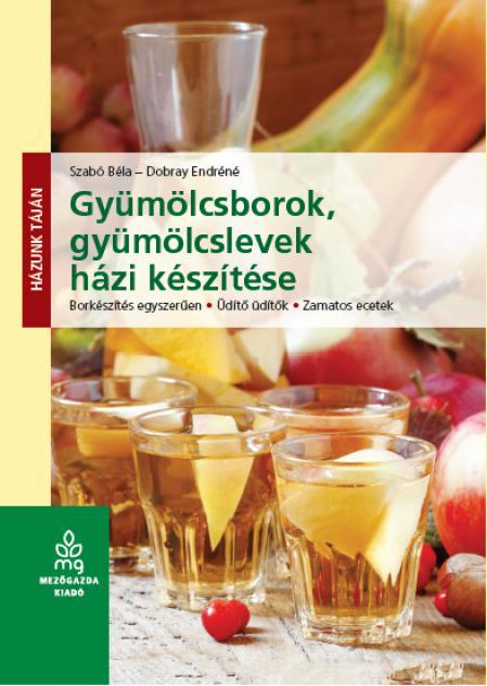 Gyümölcsborok, gyümölcslevek házi készítése
