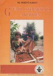 Gyümölcstermesztés a kertben