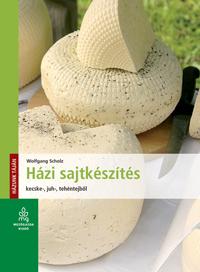 Házi sajtkészítés kecske-, juh-, tehéntejből