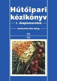 Hűtőipari kézikönyv 1. Alapismeretek