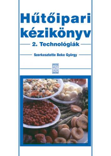 Hűtőipari kézikönyv 2. Technológiák
