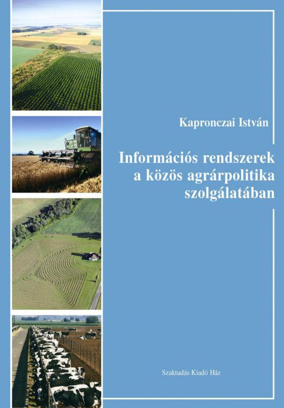 Információs rendszerek a közös agrárpolitika szolgálatában