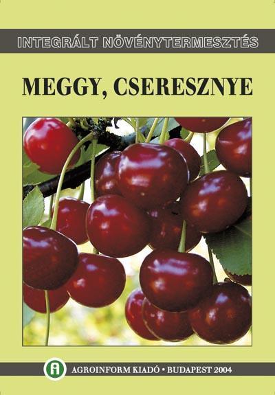 Integrált növénytermesztés - MEGGY, CSERESZNYE