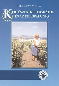 Kertészek, kertbarátok és az Európai Unió
