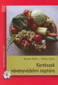 Kertészek növényvédelmi naptára