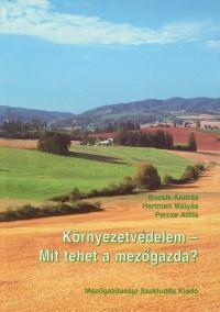 Környezetvédelem - Mit tehet a mezőgazda?