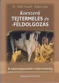 Korszerű tejtermelés és feldolgozás