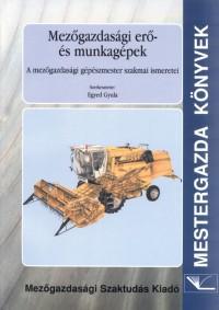 Mezőgazdasági erő- és munkagépek