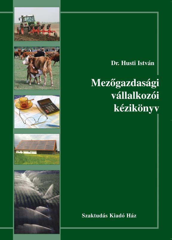 Mezőgazdasági vállalkozói kézikönyv