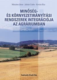 Minőség- és környezetirányítási rendszerek az agráriumban