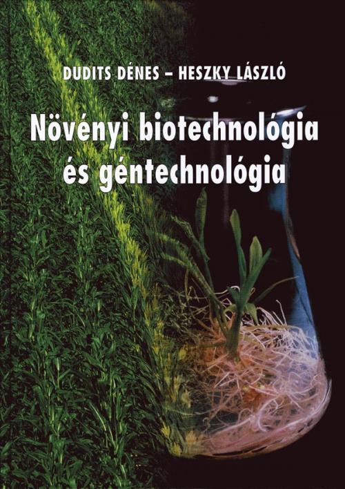 Növényi biotechnológia és géntechnológia