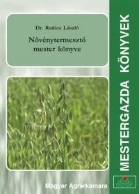Növénytermesztő mester könyve