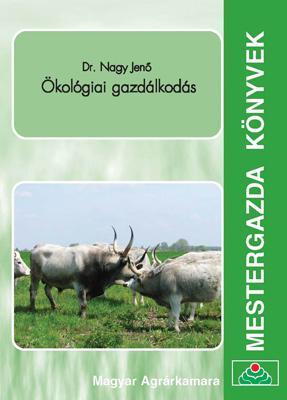 Ökológiai gazdálkodás - Mestergazda