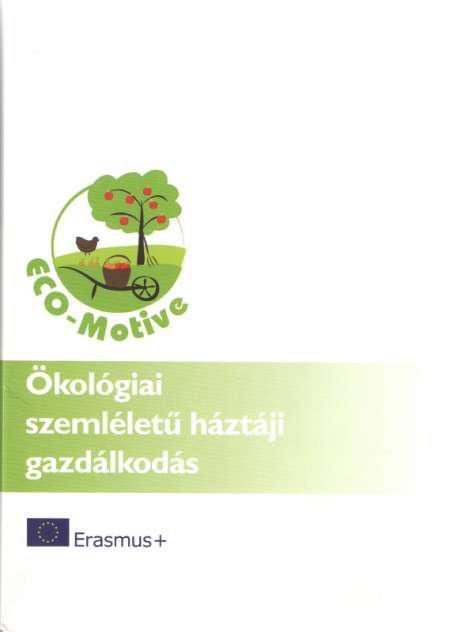 Ökológiai szemléletű háztáji gazdálkodás