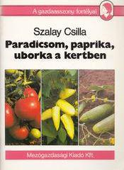 Paradicsom, paprika, uborka a kertben