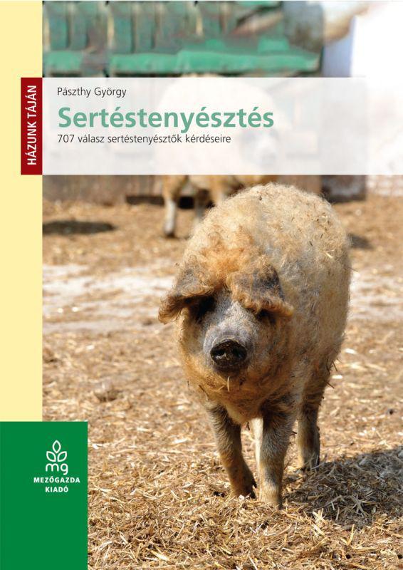 Sertéstenyésztés - 707 válasz sertéstenyésztők kérdéseire