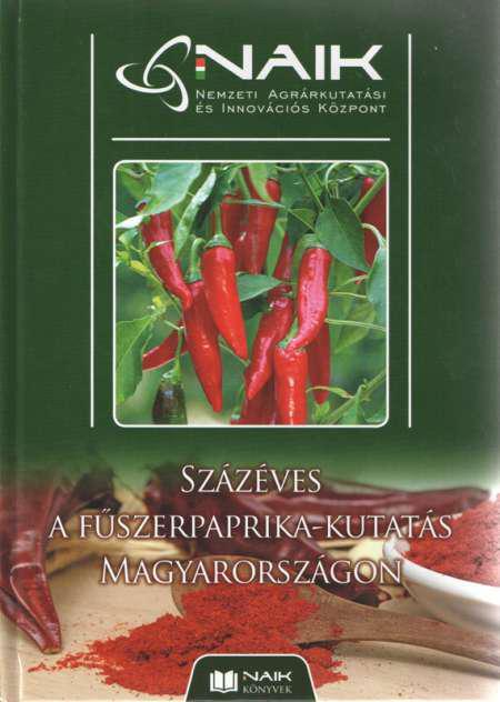 Százéves a fűszerpaprika-kutatás Magyarországon