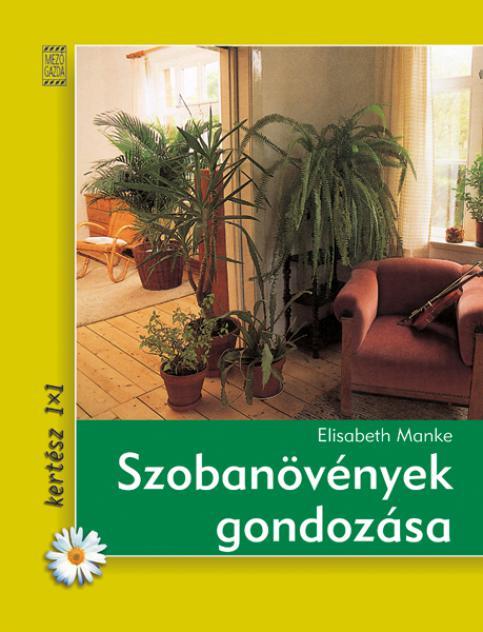 Szobanövények gondozása