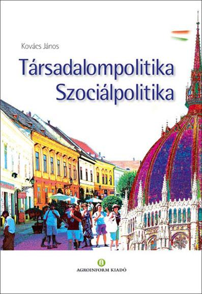 Társadalompolitika - Szociálpolitika