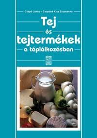 Tej és tejtermékek a táplálkozásban