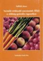 Termelői értékesítő szervezetek (TÉSZ) a zöldség-gyümölcs ágazatban