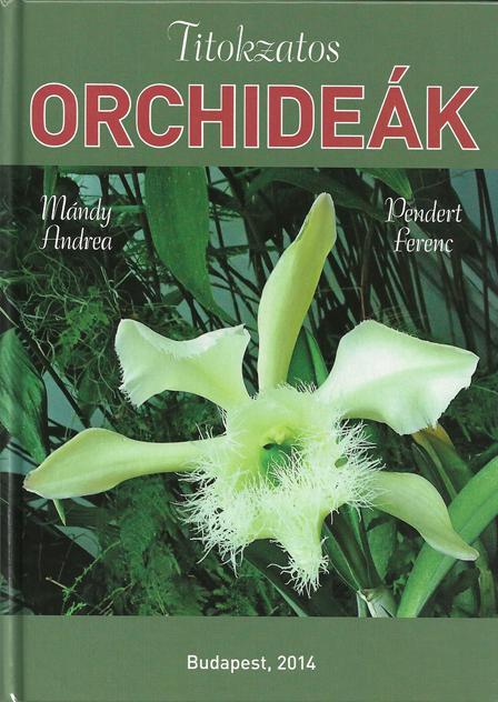 Titokzatos orchideák