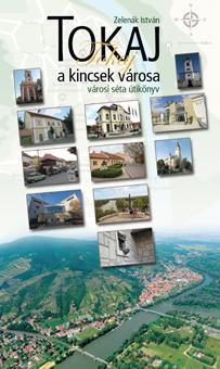 Tokaj, a kincsek városa