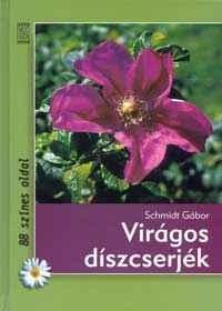 Virágos díszcserjék