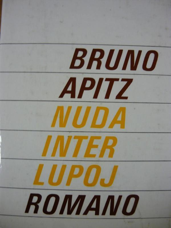 Apitz, Bruno: Nuda inter lupoj