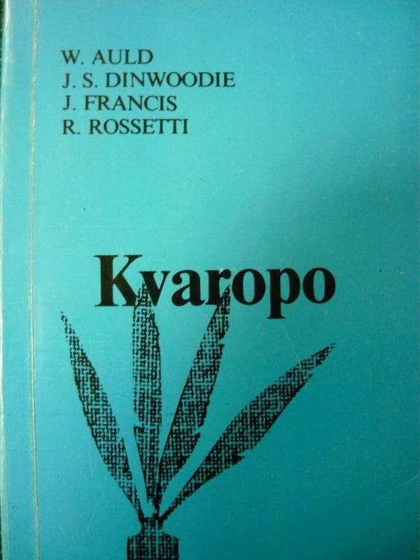 Auld, William & Dinwoodie, J. S. & Francis, J. & Rossetti, Reto: Kvaropo