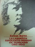 Barna Zoltán: La Laborista Esperanto-Movado en Hungario (1913-34)