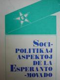 Blanke, Drezen, Isajev, Lins, Podkaminer, Rátkai: Socipolitikaj aspektoj de la Esperanto-Movado