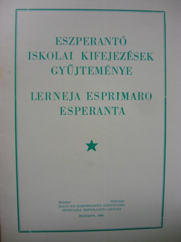 Dr. Nagy István: Eszperantó iskolai kifejezések gyűjteménye