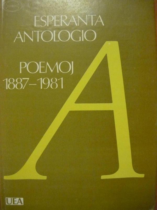 Esperanta Antologio (Poemoj 1887-1981)