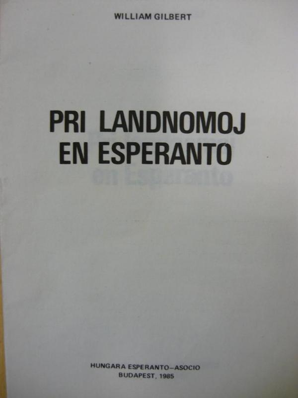 Gilbert, William: Pri landnomoj en Esperanto