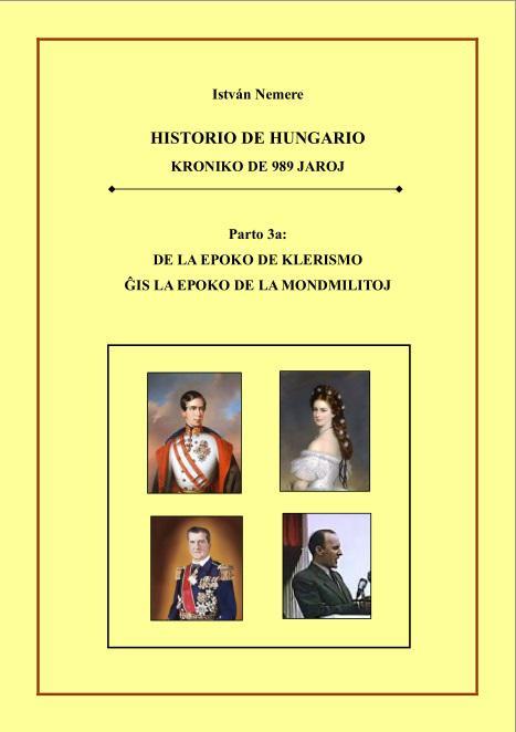 István Nemere: Historio de Hungario - Parto 3a